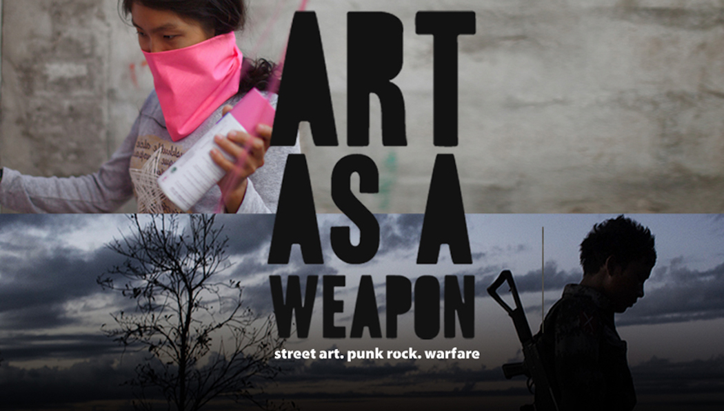 : : ART AS A WEAPON : 1/7 :